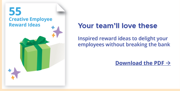 Download the PDF 55 Creative Employee Reward Ideas