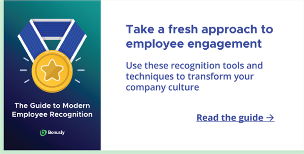 Read the Guide to Modern Employee Recognition