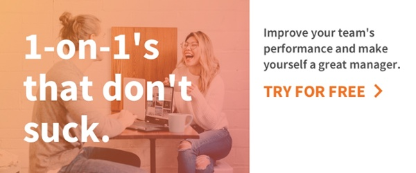 Free trial for amazing 1-on-1's: TRY FOR FREE